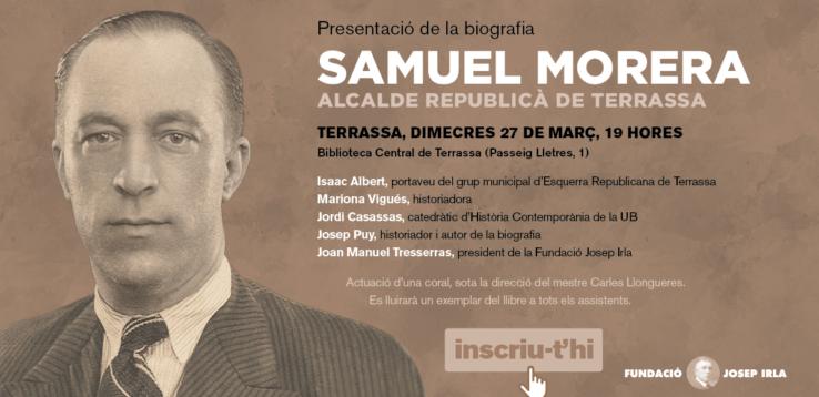 Nova publicació dela Fudnació Josep Irla: biografia de Samuel Morera