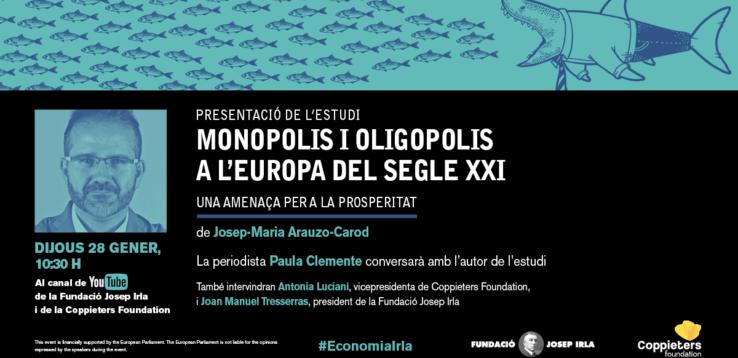 Targetó de presentació de l'estudi sobre monopolis