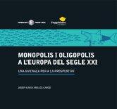 porta de l'estudi sobre monopolis i oligopolis del segle XXI